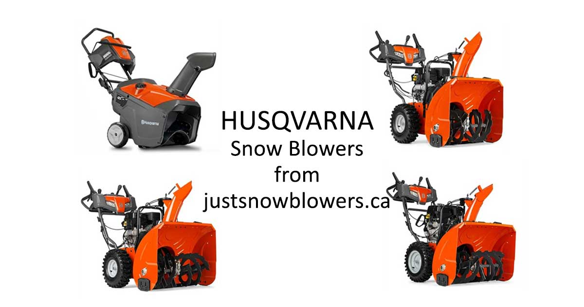 Husqvarna Snowblowers Just Snowblowers Canada